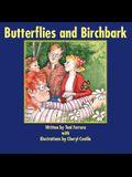 Butterflies and Birchbark