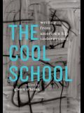 The Cool School: Writing from America's Hip Underground: A Library of America Special Publication