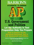 How to Prepare for the Advanced Placement Examination: Ap U.S. Government and Politics (Serial)