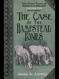 The Final Tales of Sherlock Holmes - Volume 2 - The Hampstead Ponies