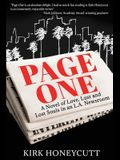 Page One: A Novel of Love, Lust and Lost Souls in an L.A. Newsroom