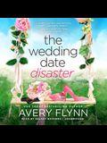 The Wedding Date Disaster Lib/E