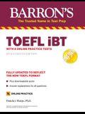 TOEFL IBT: With 8 Online Practice Tests
