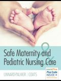 Safe Maternity & Pediatric Nursing Care
