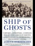 Ship of Ghosts: The Story of the USS Houston FDR's Legendary Lost Cruiser: Andthe Epic Saga of Her