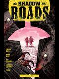 Shadow Roads Vol. 2, Volume 2