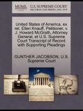 United States of America, Ex Rel. Ellen Knauff, Petitioner, V. J. Howard McGrath, Attorney General, Et U.S. Supreme Court Transcript of Record with Su