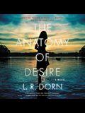 The Anatomy of Desire Lib/E