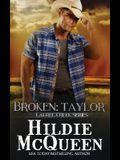 Broken: Taylor: Laurel Creek Series