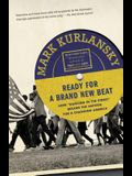 Ready for a Brand New Beat: How dancing in the Street Became the Anthem for a Changing America