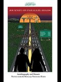 Journey on Parallel Roads: Autobiography and Memoir