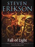 Fall of Light: Book Two of the Kharkanas Trilogy