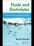 Fluids and Electrolytes: Essentials for Healthcare Practice