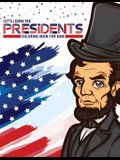 Let's Learn The Presidents Coloring Book For Kids: Ages 4-8 History Presidential Learning Assignment Lesson Plan