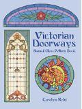 Victorian Doorways Stained Glass Pattern Book