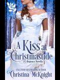 A Kiss At Christmastide: Regency Novella
