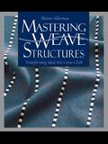 Mastering Weave Structures