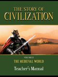 The Story of Civilization: Volume II - The Medieval World Teacher's Manual