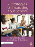 7 Strategies for Improving Your School