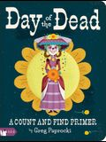 Day of the Dead: A Count and Find Primer