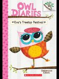 Eva's Treetop Festival: A Branches Book (Owl Diaries #1)