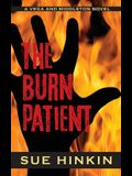 The Burn Patient: A Vega and Middleton Novel