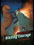 Blazing Courage