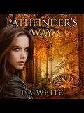 Pathfinder's Way Lib/E: A Novel of the Broken Lands