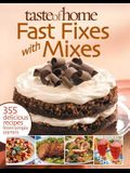 Fast Fixes with Mixes: 355 Delicious Recipes from Simple Starters