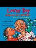 Lover Boy/Juanito El Carinoso: A Bilingual Counting Book
