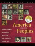 America and Its Peoples: A Mosaic in the Making, Volume 2, Study Edition (5th Edition)
