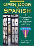 Open Door to Spanish: A Conversation Course for Beginners, Book 1