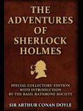 The Adventures of Sherlock Holmes: Special Collectors Edition: With an Introduction by the Basil Rathbone Society