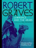 Lawrence and the Arabs: An Intimate Biography