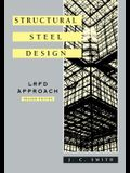 Structural Steel Design: LRFD Approach
