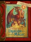 A Practical Guide to Dragon Magic (Practical Guides)