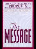 The Message Old Testament Prophets
