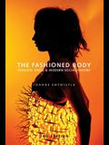 The Fashioned Body: Fashion, Dress and Social Theory