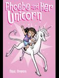 Phoebe and Her Unicorn (Phoebe and Her Unicorn Series Book 1), Volume 1