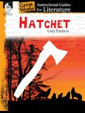 Hatchet: An Instructional Guide for Literature: An Instructional Guide for Literature