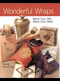 Wonderful Wraps: Make Your Gifts Mean Even More