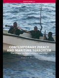 Contemporary Piracy and Maritime Terrorism: The Threat to International Security