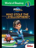 Miles from Tomorrowland: Who Stole the Stellosphere?