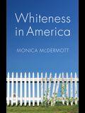 Whiteness in America