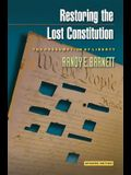 Restoring the Lost Constitution: The Presumption of Liberty - Updated Edition