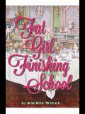 Fat Girl Finishing School