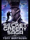 The Socket Greeny Saga: A Science Fiction Adventure