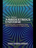The New Ambidextrous Universe: Symmetry and Asymmetry from Mirror Reflections to Superstrings: Third Revised Edition