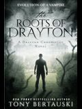 The Roots of Drayton: Evolution of a Vampire