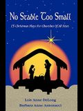 No Stable Too Small: Fifteen Christmas Plays for Churches of All Sizes